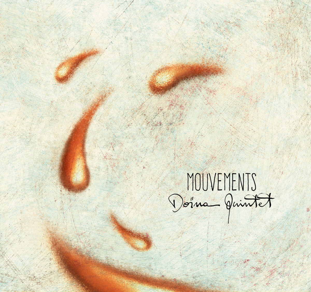 Doïna Quintet – Mouvements Album
